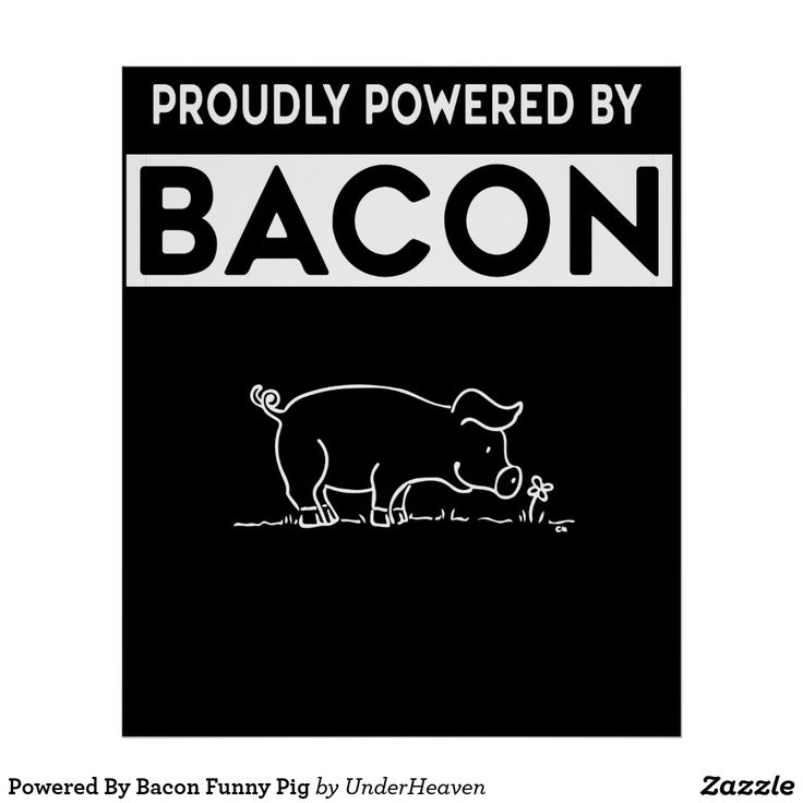 Powered By Bacon Funny Pig Poster