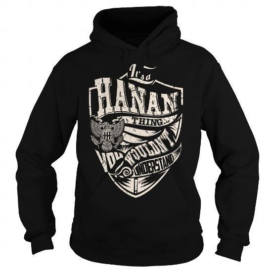 I Love Its a HANAN Thing (Eagle) - Last Name, Surname T-Shirt Shirts & Tees
