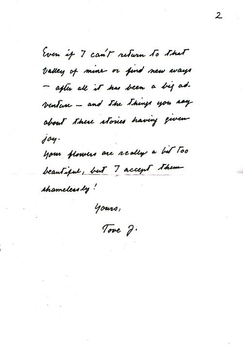 """""""Tove answered readers' letters all her life. It made enormous demands on her time, but it was a principle she would never renounce…'I need to tidy up my conscience,' she noted one June day in 1982 when she had gone through piles of letters that had been lying there since the previous December."""" Quote from """"Tove Jansson: Life, Art, Words"""" by Boel Westin, published by Sort of Books (www.sortof.co.uk/books/life-art-words/)"""