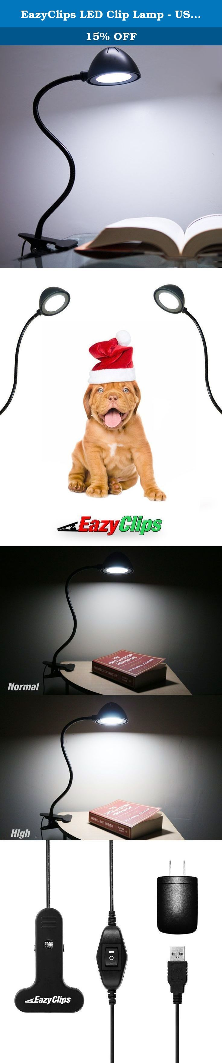 """EazyClips LED Clip Lamp - USB Energy Saving 23"""" Clamp Desk Lamp, Two Modes of Brightness Ideal for Bed or Office. EazyClips is home to the easiest and strongest Clip-On products. The newly crafted EazyClips LED Clip-On Desk Lamp was architected to lighten up your life through its carefully engineered design. Its features come together to produce the most powerful Clamp Lamp on the market. Features: EazyClips LED Clip-On Desk Lamp is equipped with 6 bright LEDs that will produce a Radiant..."""