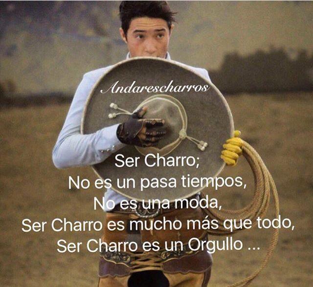 #SerCharro #Charreria #Frases