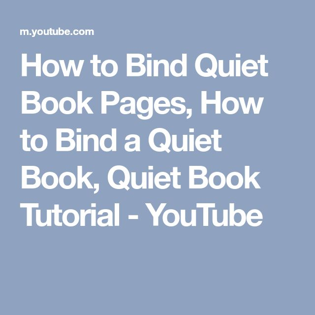 How to Bind Quiet Book Pages, How to Bind a Quiet Book, Quiet Book Tutorial - YouTube