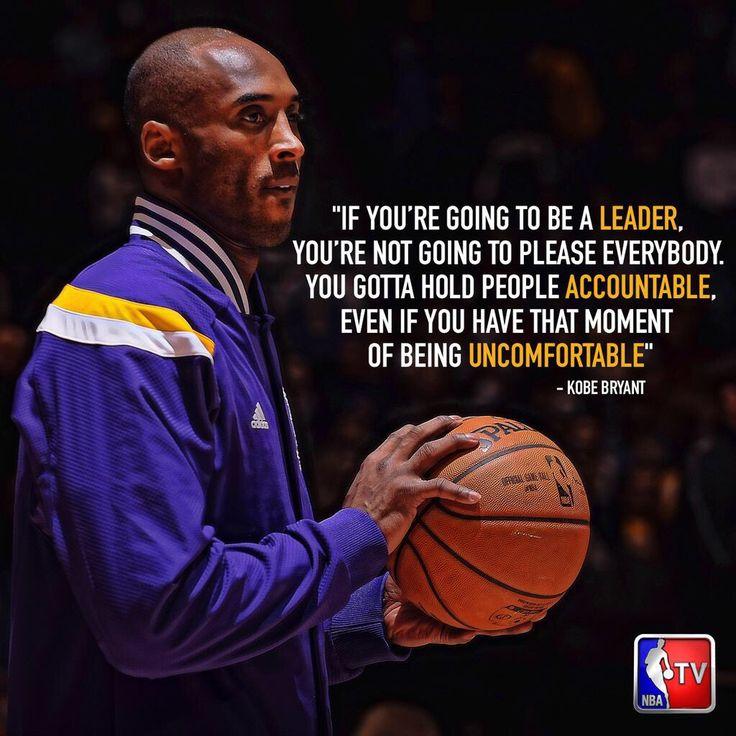 Kobe Bryant. A real leader