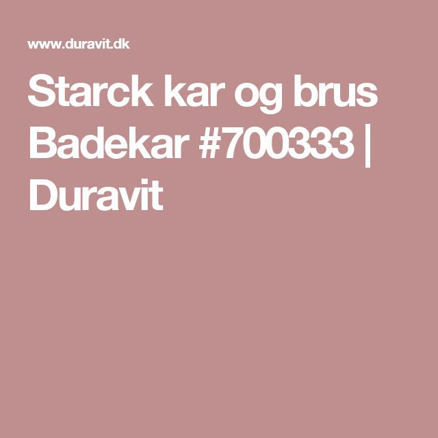 Starck kar og brus Badekar #700333 | Duravit