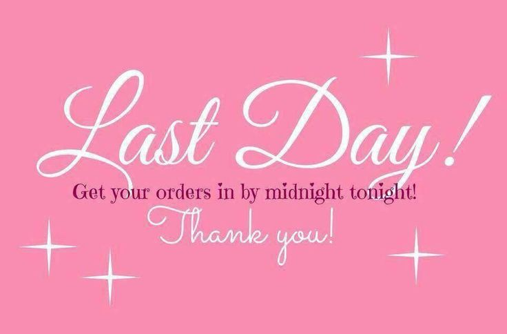 Last Day to Order