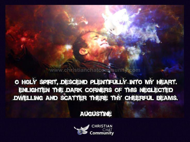 O Holy Spirit Descend - Augustine - Christian Chat Community