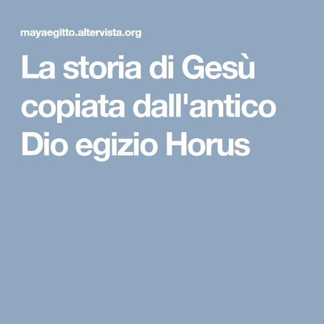 La storia di Gesù copiata dall'antico Dio egizio Horus