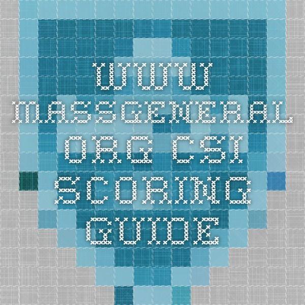 www.massgeneral.org CSI Scoring Guide