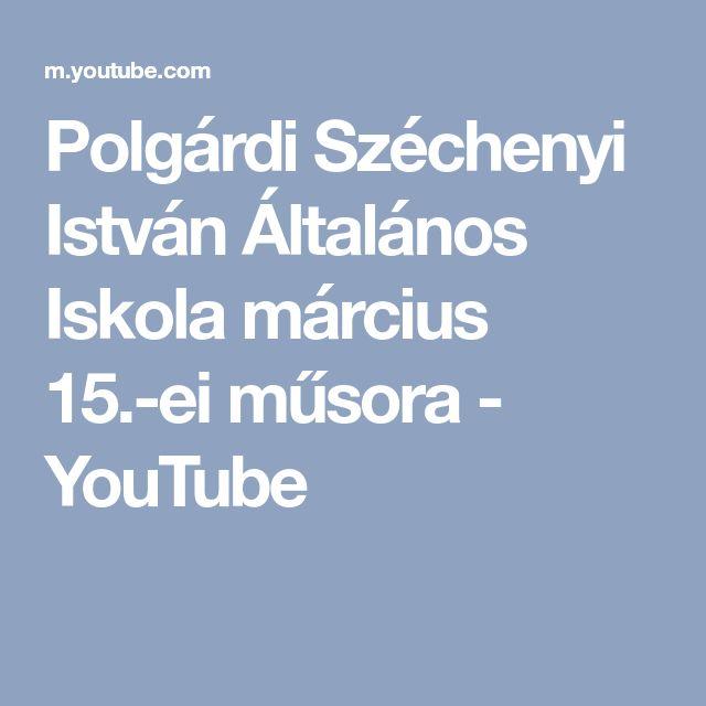 Polgárdi Széchenyi István Általános Iskola március 15.-ei műsora - YouTube