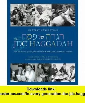 In Every Generation The JDC Haggadah (9781934440568) Ari Goldman, Joseph Telushkin , ISBN-10: 1934440566  , ISBN-13: 978-1934440568 ,  , tutorials , pdf , ebook , torrent , downloads , rapidshare , filesonic , hotfile , megaupload , fileserve