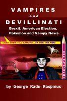 Vampires and Devillinati, an ebook by George Radu Rospinus at Smashwords
