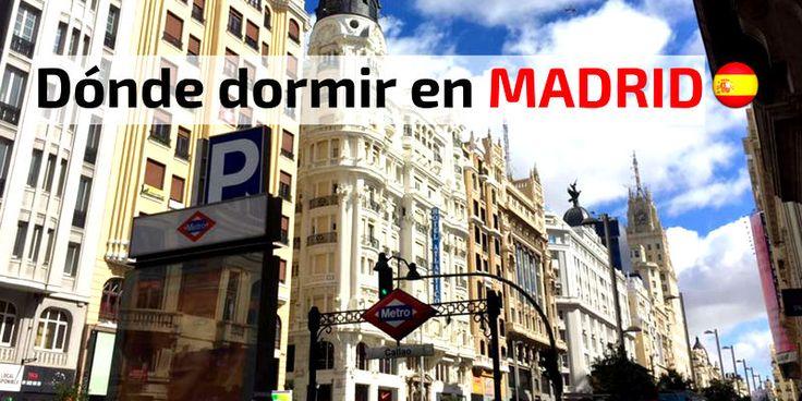 Hoteles dónde dormir en Madrid; los mejores alojamientos en Madrid