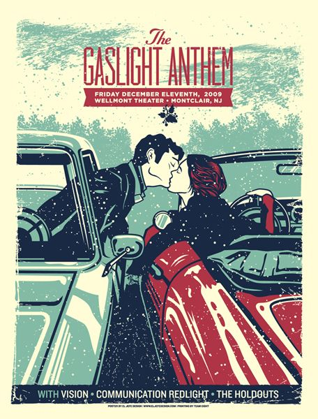 The Gaslight Anthem gig poster by El Jefe Design. http://jungleindierock.tumblr.com/post/59734066218/the-gaslight-anthem
