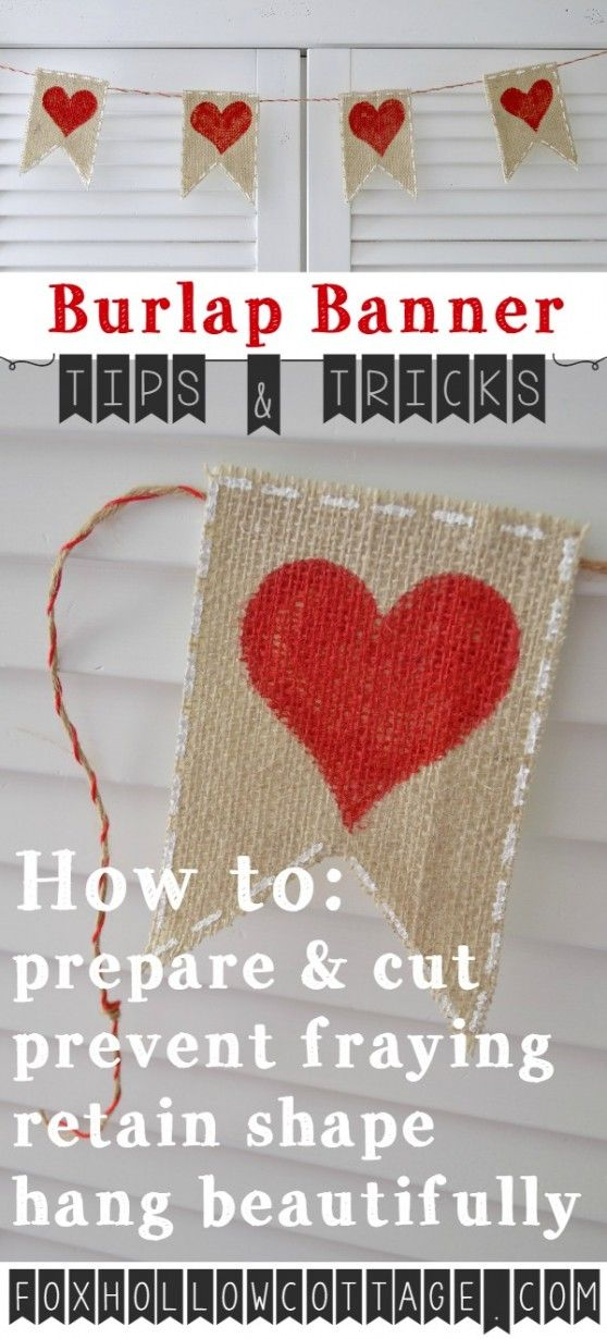 Burlap Banner Craft Tips - how-to prepare, cut, prevent fraying and get a great result! foxhollowcottage.com