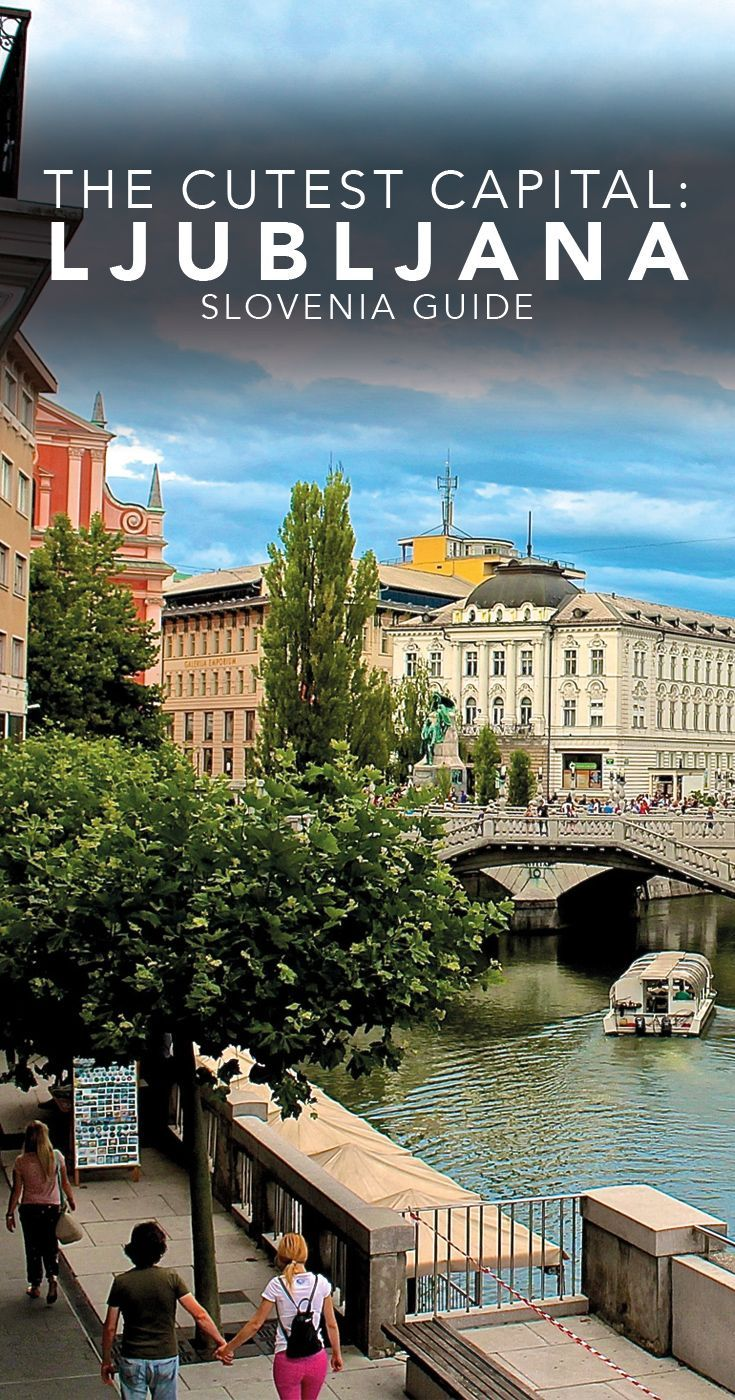 A Quick Guide to Ljubljana, Slovenia