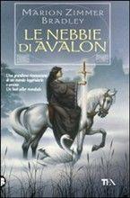 Libro Le nebbie di Avalon di M. Zimmer Bradley   LaFeltrinelli