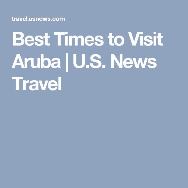 Best Times to Visit Aruba | U.S. News Travel