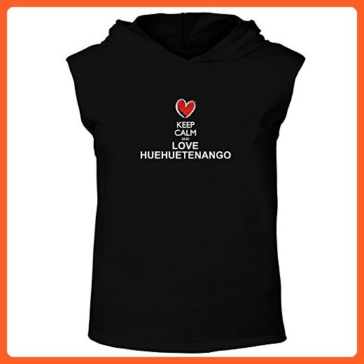 Idakoos - Keep calm and love Huehuetenango chalk style - Cities - Hooded Sleeveless T-Shirt - Cities countries flags shirts (*Partner-Link)
