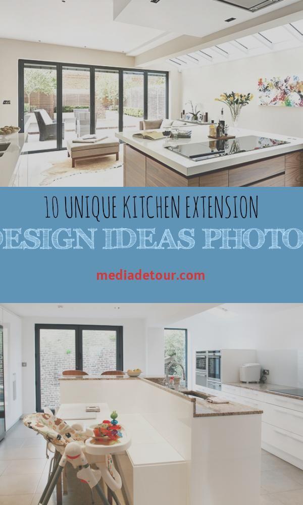 10 Unique Kitchen Extension Design Ideas Photos Unique Kitchen Kitchen Design Kitchen Extension