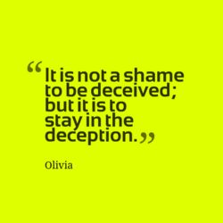 Quotes about Deceived