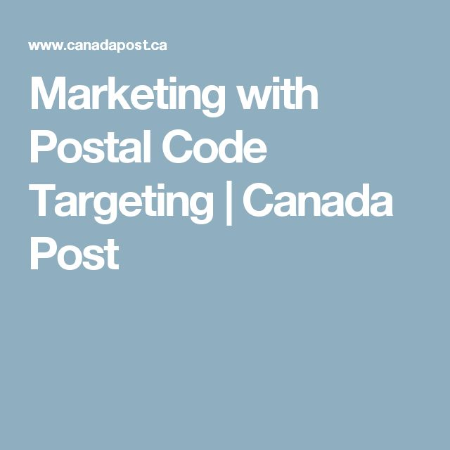 Marketing with Postal Code Targeting | Canada Post