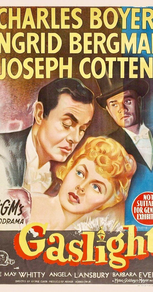 Gaslight - Directed by George Cukor.  With Charles Boyer, Ingrid Bergman, Joseph Cotten, Dame May Whitty. Years after her aunt was murdered in her home, a young woman moves back into the house with her new husband. However, he has a secret that he will do anything to protect, even if it means driving his wife insane.