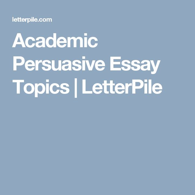 ideas for persuasive essays A persuasive essay is aimed at convincing the reader to agree with a chosen  idea and to motivate them to adopt your point of view in fact.