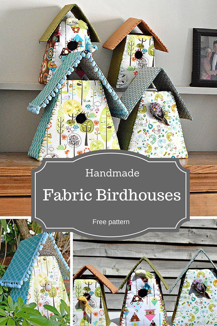 Useful Fabric Crafts House How To Make Gorgeous Fabric Birdhouses