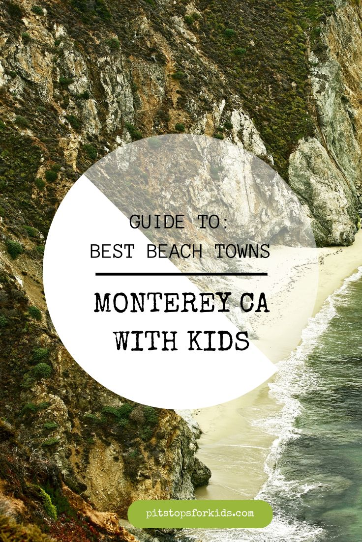 Guide to #Monterey CA with kids: what to do and where to go on a Monterey beach #vacation this #summer!