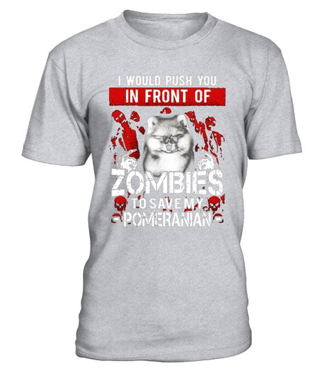 """# Zombies Pomeranian shirt .  Special Offer, not available in shops      Comes in a variety of styles and colours      Buy yours now before it is too late!      Secured payment via Visa / Mastercard / Amex / PayPal      How to place an order            Choose the model from the drop-down menu      Click on """"Buy it now""""      Choose the size and the quantity      Add your delivery address and bank details      And that's it!      Tags: Pomeranian shirt, Pomeranian t shirt, Pomeranian tshirt…"""