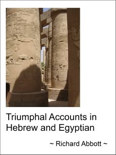 Cover image - Triumphal Accounts in Hebrew and Egyptian, published by Matteh Publications $3.25