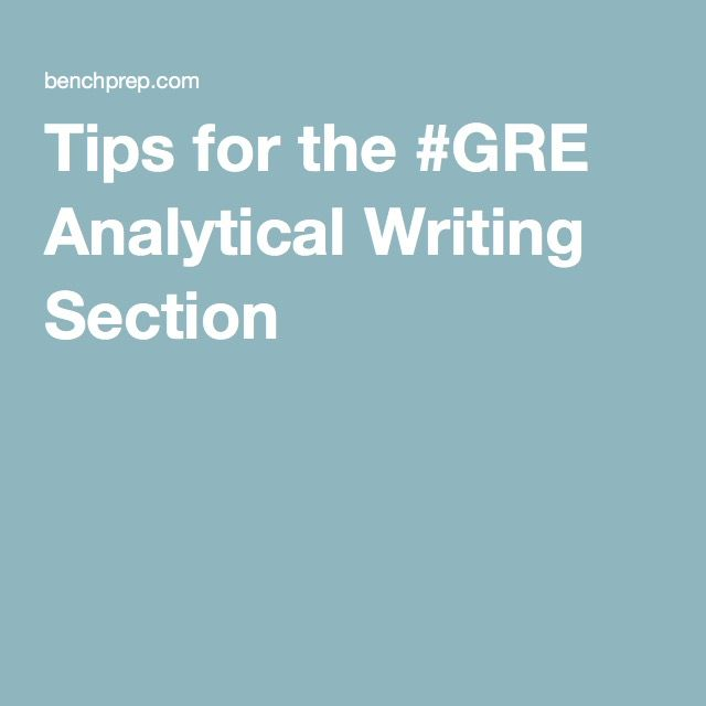 Tips for the #GRE Analytical Writing Section