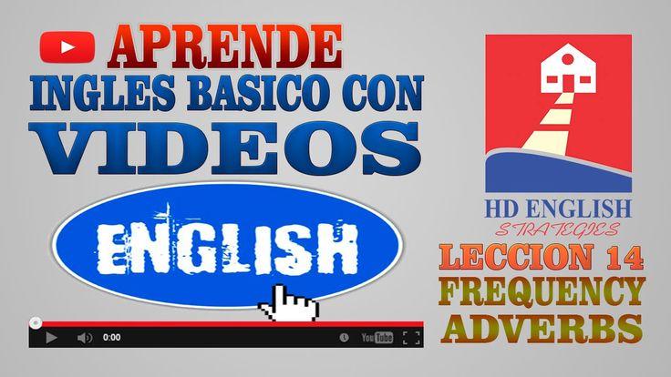 Aprende Ingles Basico Leccion 14 Frequency Adverbs