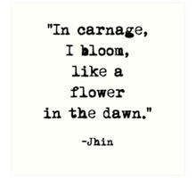 Jhin quote Art Print