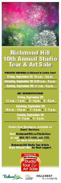 Richmond Hill's 10th Annual Studio Tour & Art Sale. Preview at Hillcrest Mall September 28 to 30, 2012.