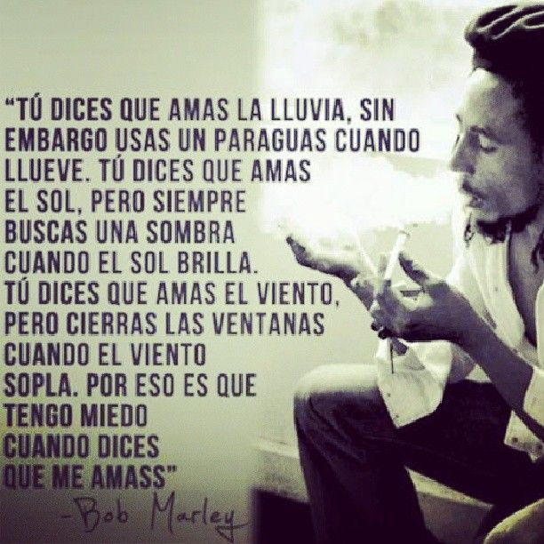 Bobmarley Citas De Bob Marley Amar La Lluvia Frases Bonitas