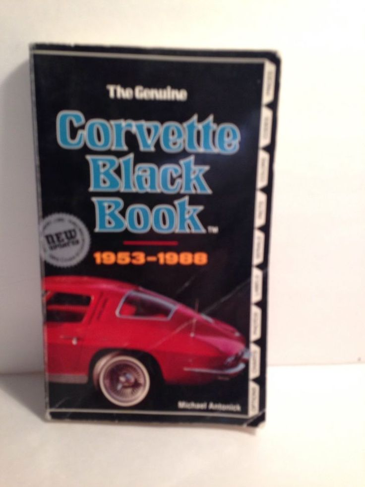 The Genuine Red Corvette Black Book Cars 1953-1988 Michael Antonick