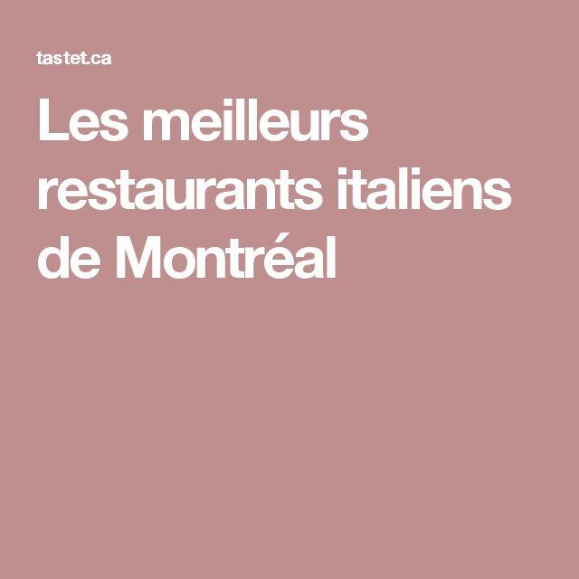 Les meilleurs restaurants italiens de Montréal
