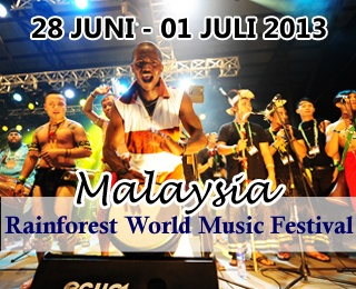 Malaysia Rainfoest World Music Festival. Book period until 31 May 2013. Contact Ezytravel at +6221 2316306 or visit www.ezytravel.co.id for booking and more information.