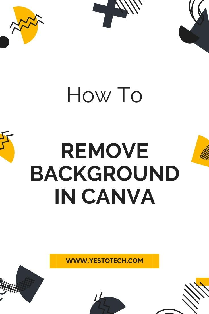 How To Remove Background In Canva in 2020 | Canva tutorial ...