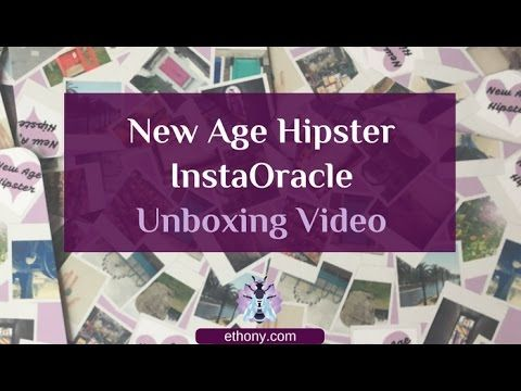 New Age Hipster InstaOracle Unboxing & First Impressions