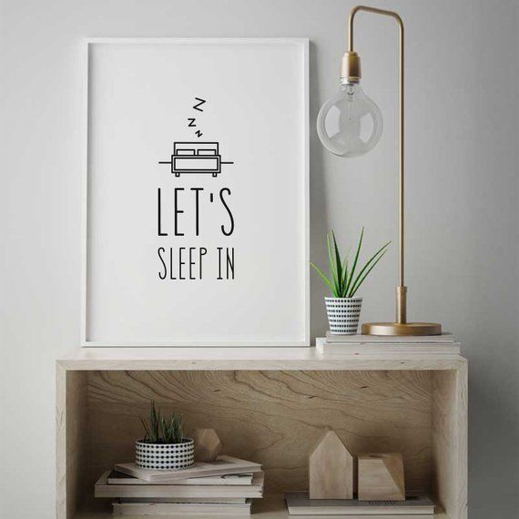 Let S Sleep In Bedroom Poster Decor Gift Wall Art Modern Room Prints Minimalistic Home Sign 313