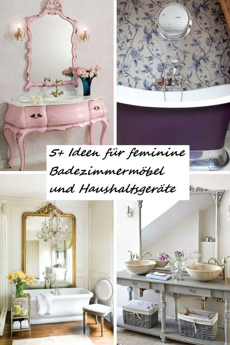 5+ Ideen für feminine Badezimmermöbel und Haushaltsgeräte
