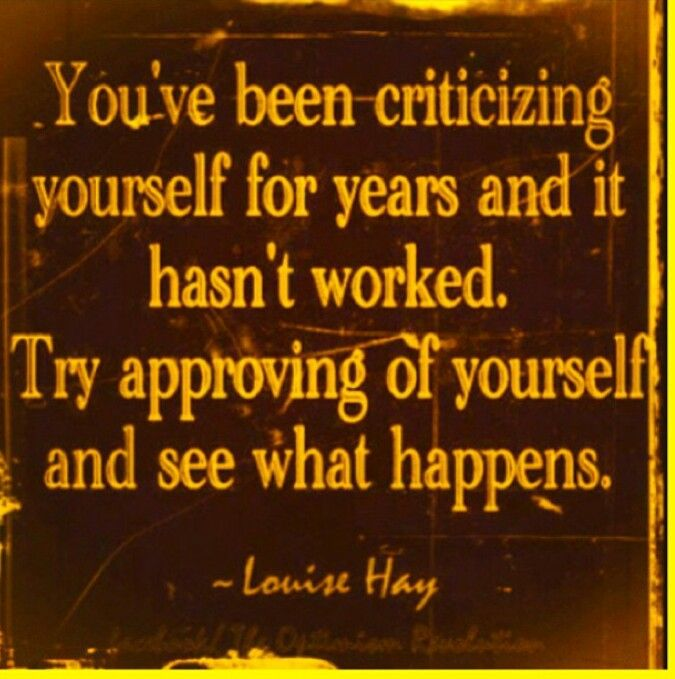 Image result for youve been criticizing your