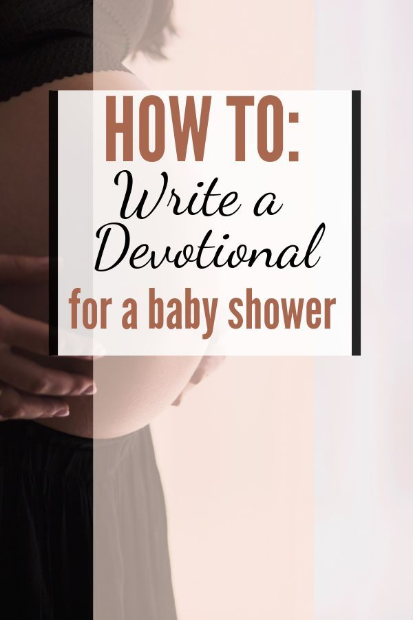How To Write A Christ Centered Baby Shower Devotional Including Tips And Things You Want To Remember Baby Shower Quotes Shower Quotes Christian Baby Shower