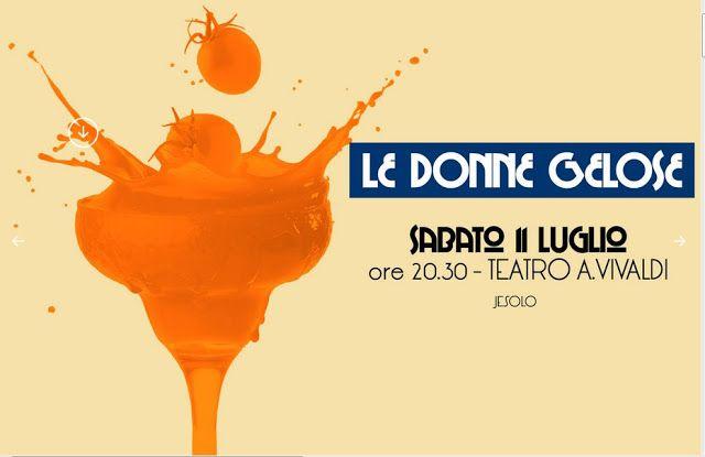 """Riflettori su...di Silvia Arosio: Amatoriale: """"Le Donne Gelose"""" di Carlo Goldoni"""