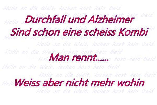 Durchfall und Alzheimer haha