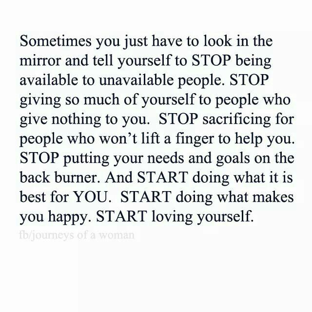 Start Loving Yourself And Do Whats Best For You And Dont Feel Guilty.