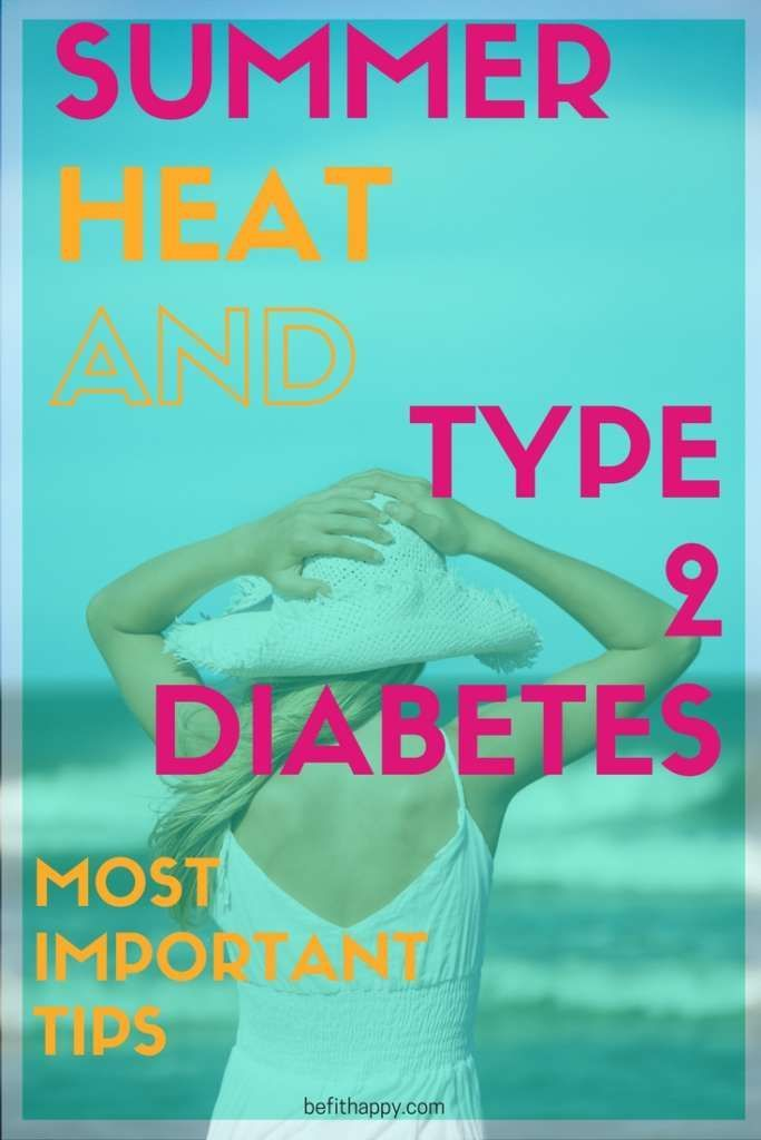 Summer heat and type 2 diabetes - Most important tips when it comes to hydration, snacks and my favorite ways to beat ice-cream craving