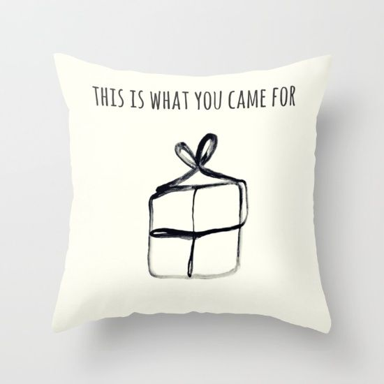 This is what you came for Throw Pillow